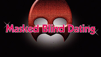 Masked Blind Dating