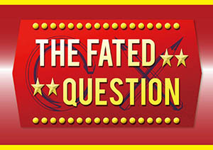 The Fated Question