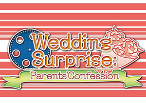 Wedding Surprise: Parents' Confession